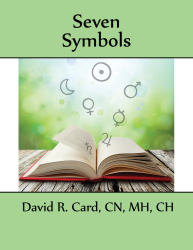 Seven Symbols of Healing Seminar by David R. Card